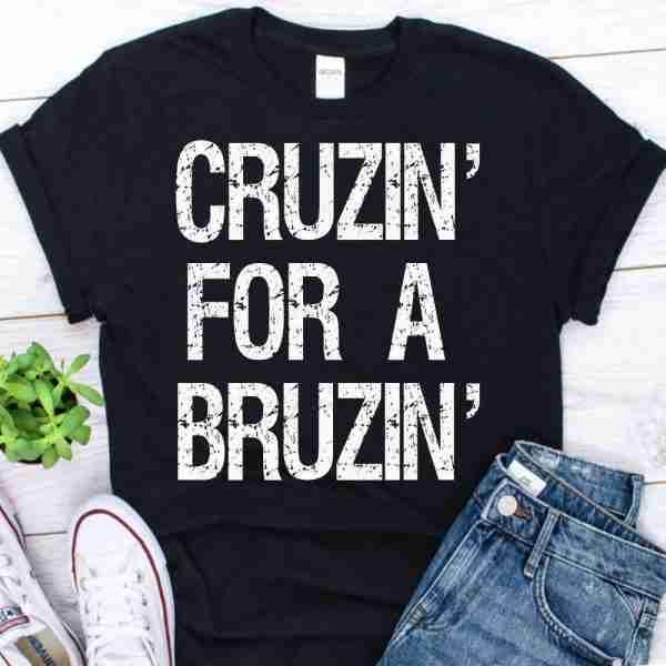 cruzin for a bruzin Vintage shirt