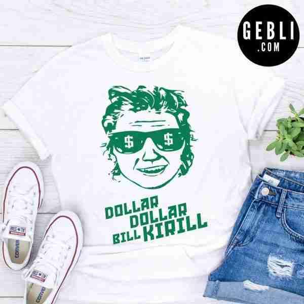 dollar dollar bill kirill shirt